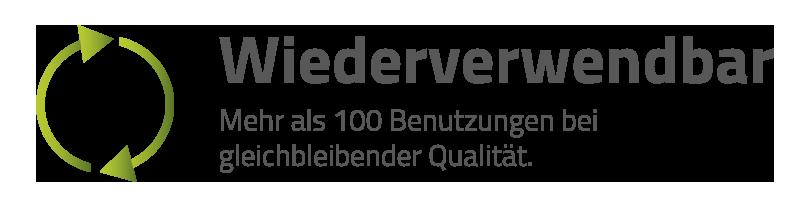 Wiederverwendbar -  Mehr als 100 Benutzungen bei  gleichbleibender Qualität.